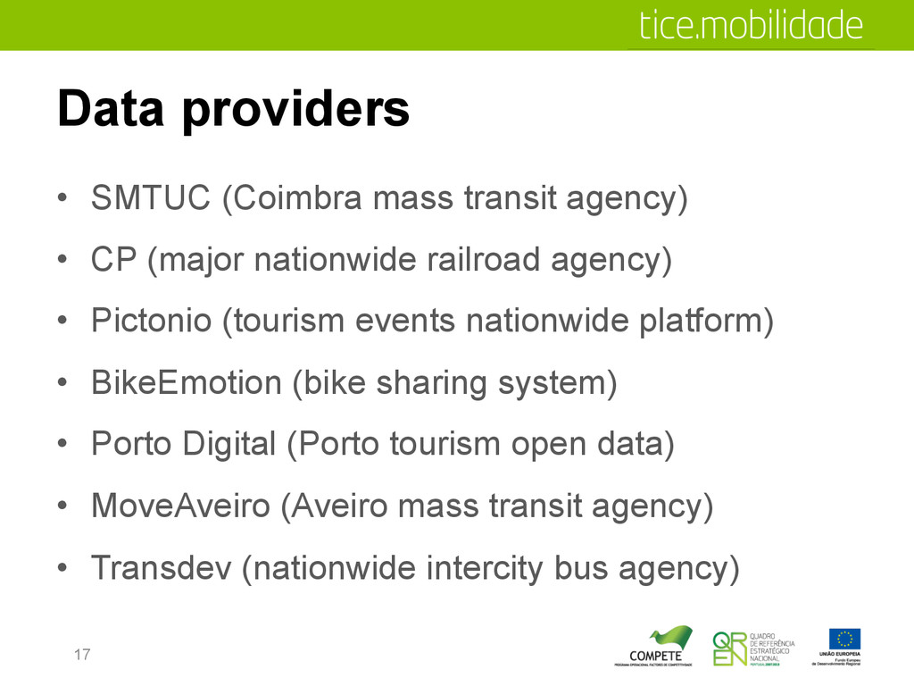 Data providers •  SMTUC (Coimbra mass transit a...