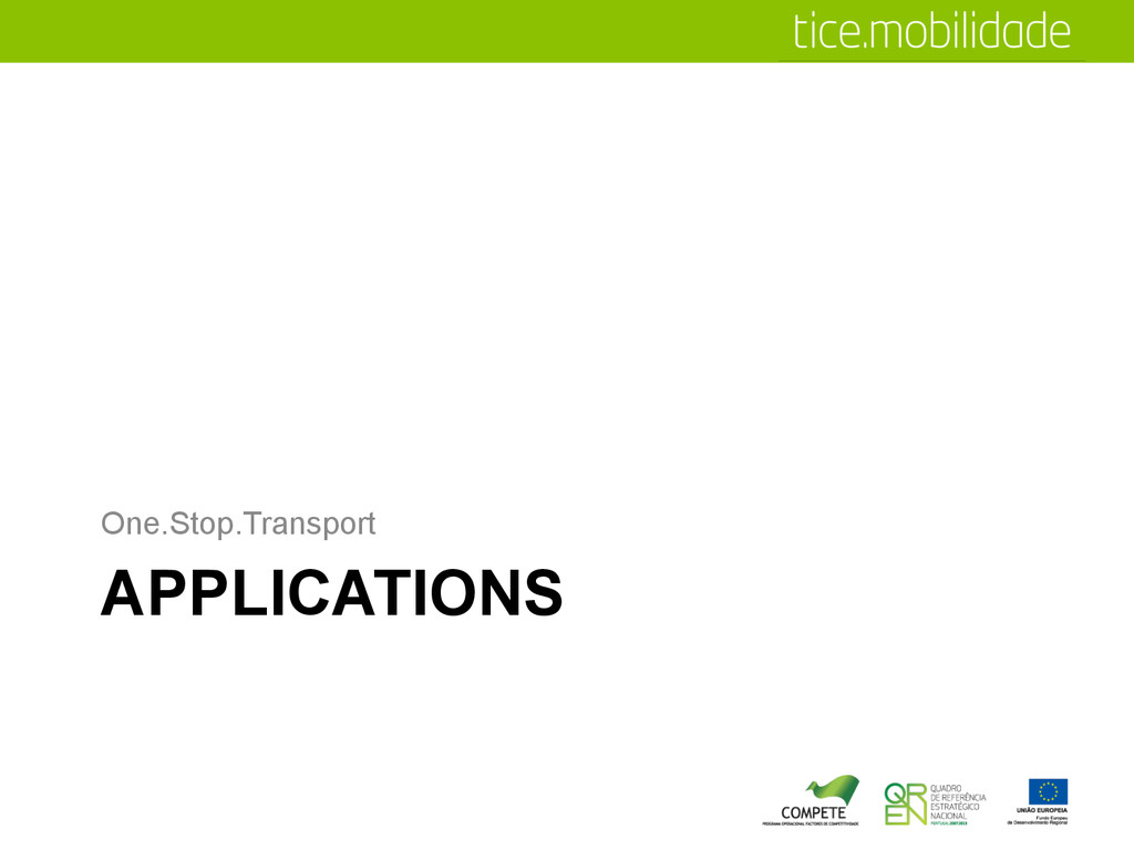 APPLICATIONS One.Stop.Transport