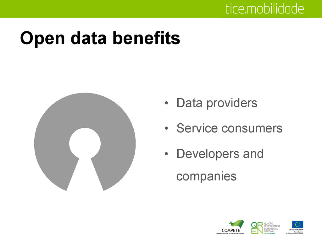 Open data benefits •  Data providers •  Service...