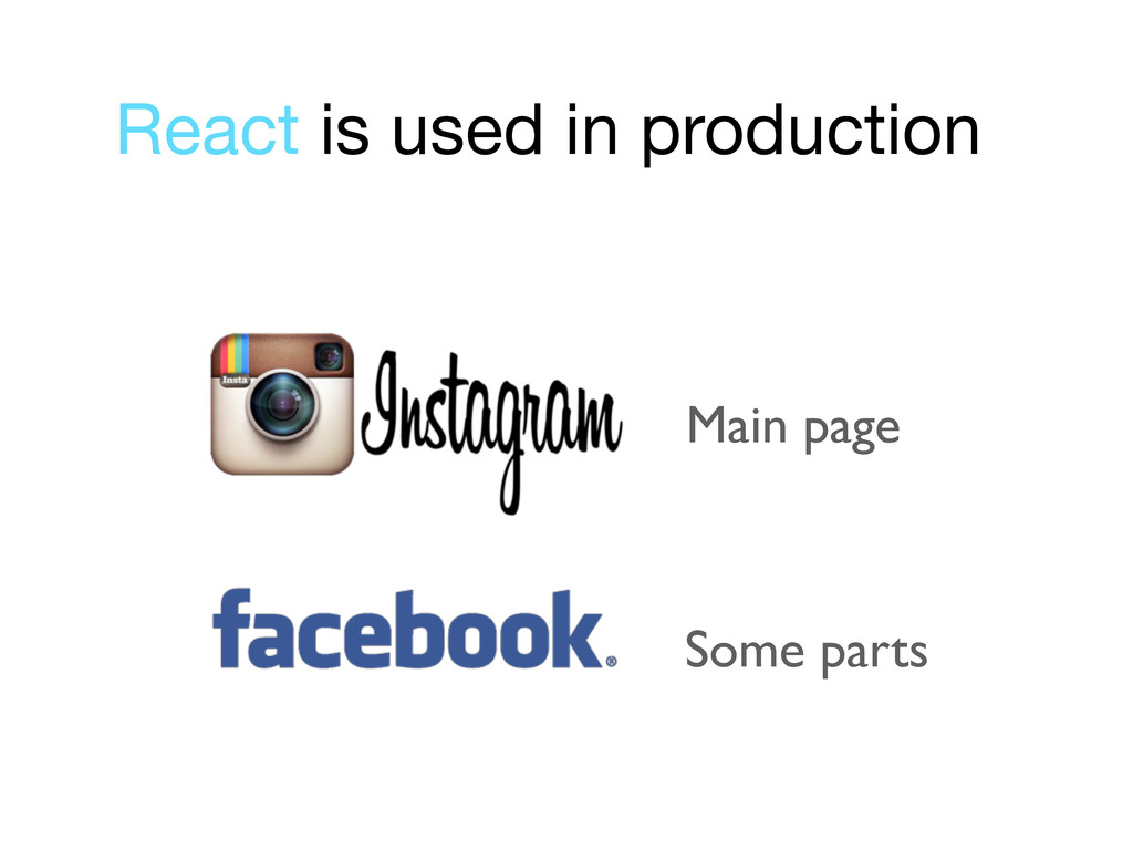 React is used in production Main page Some parts