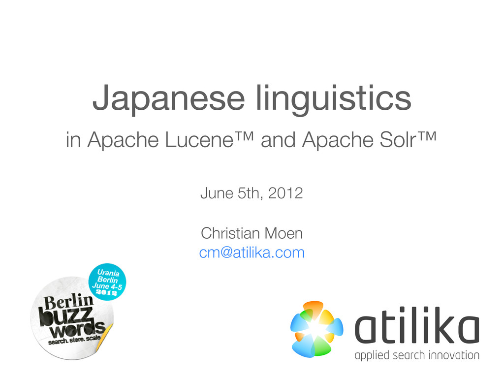 Japanese linguistics in Apache Lucene™ and Apac...