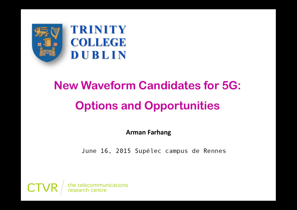 New Waveform Candidates for 5G: Options and Opp...