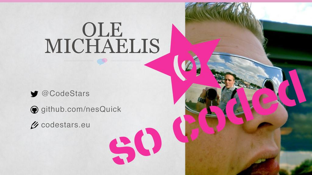 @CodeStars github.com/nesQuick codestars.eu OLE...