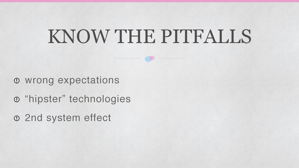"KNOW THE PITFALLS wrong expectations ""hipster"" ..."