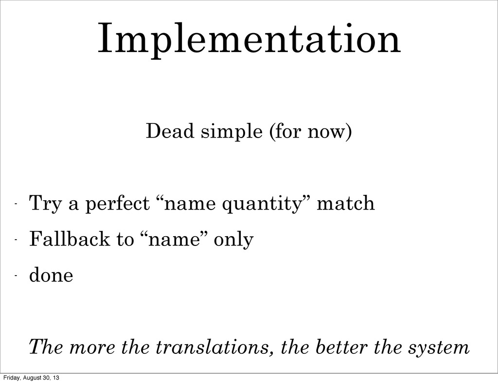 Implementation Dead simple (for now) - Try a pe...