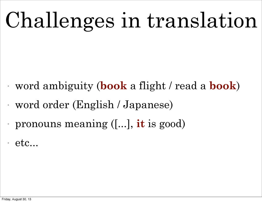 Challenges in translation - word ambiguity (boo...