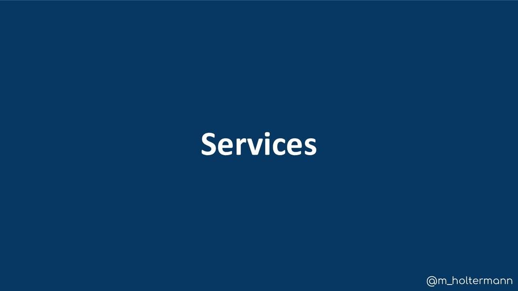@m_holtermann Services