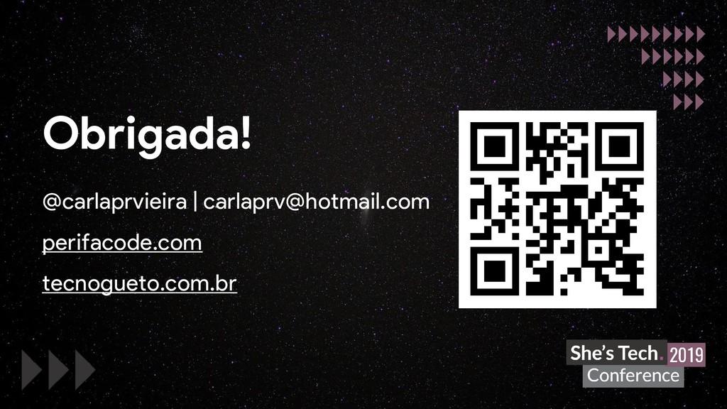 @carlaprvieira | carlaprv@hotmail.com perifacod...