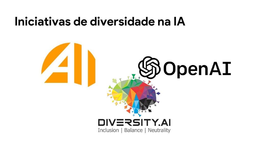 Iniciativas de diversidade na IA