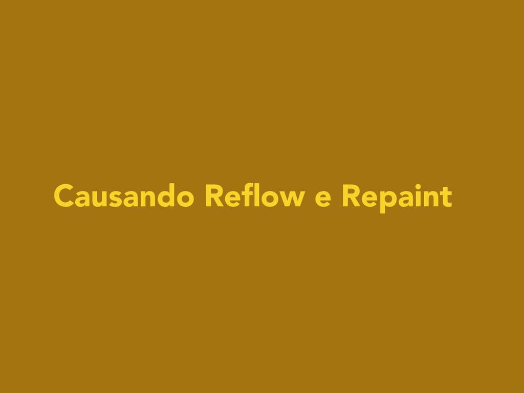 Causando Reflow e Repaint