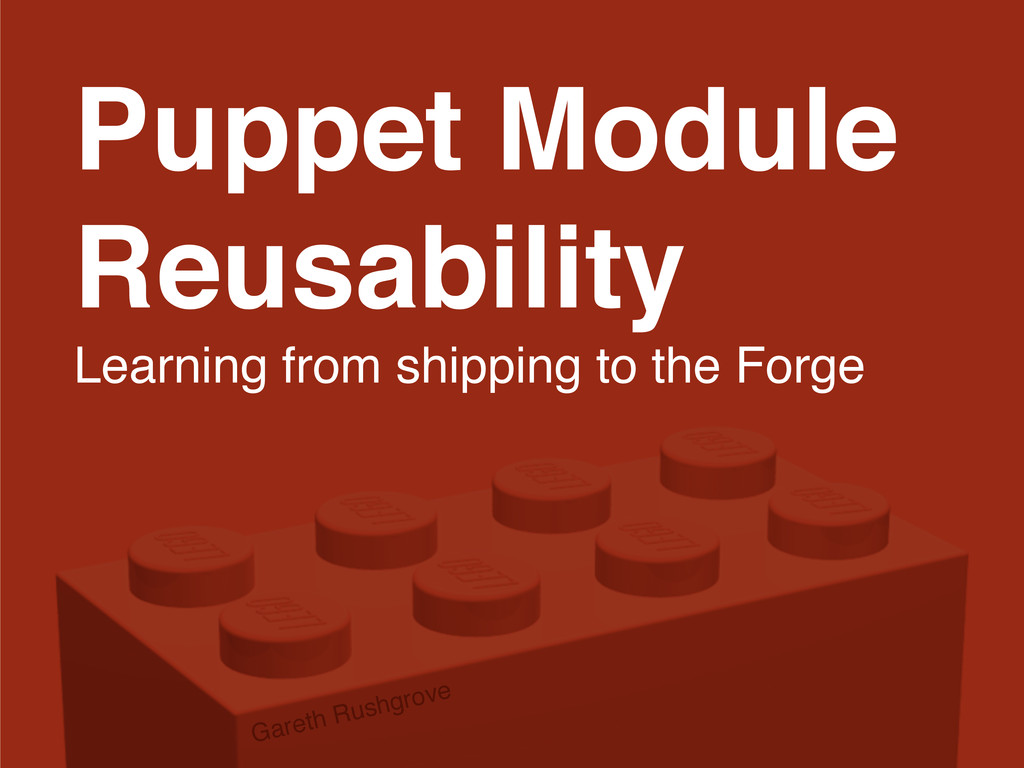 Puppet Module Reusability Learning from shippin...