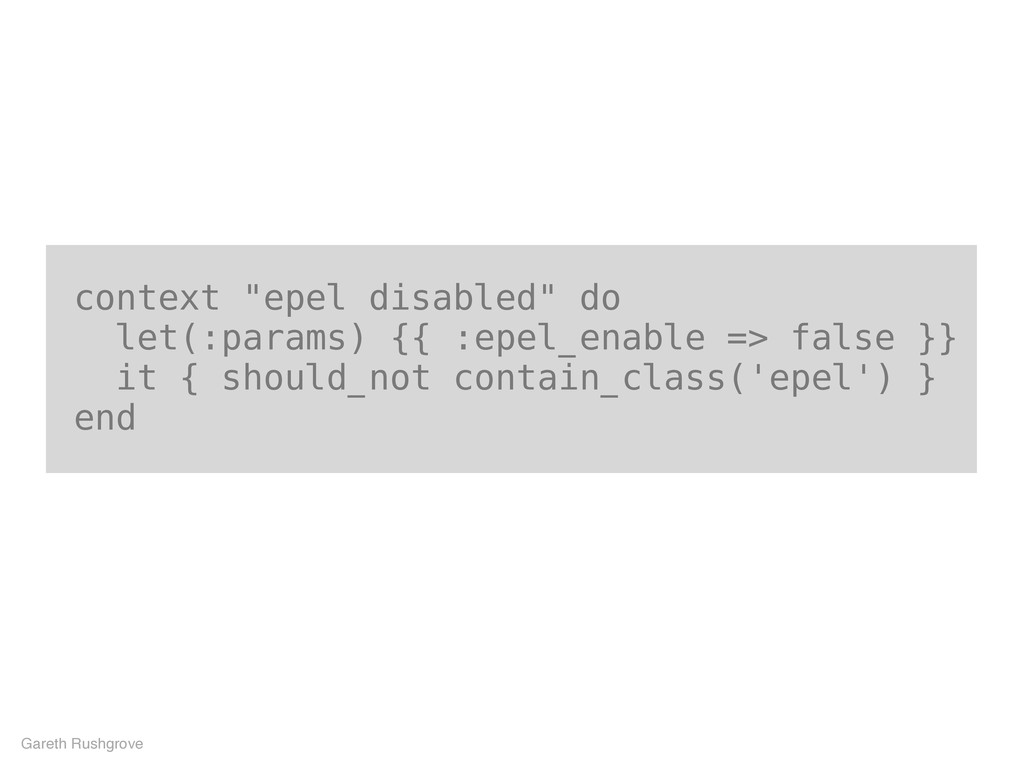 "context ""epel disabled"" do let(:params) {{ :epe..."