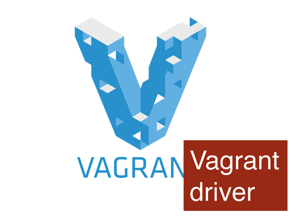Vagrant driver