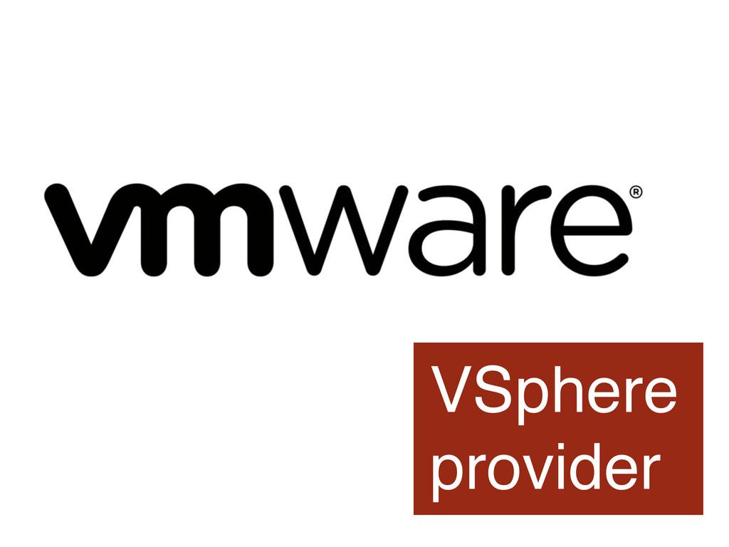 VSphere provider