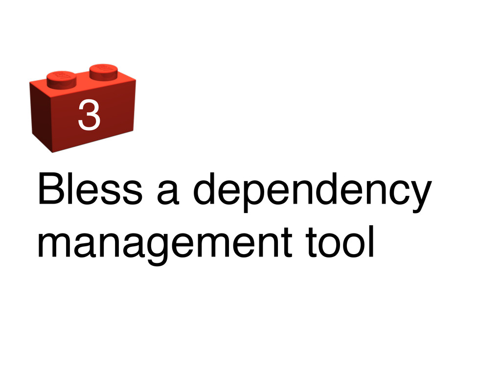 Bless a dependency management tool 3