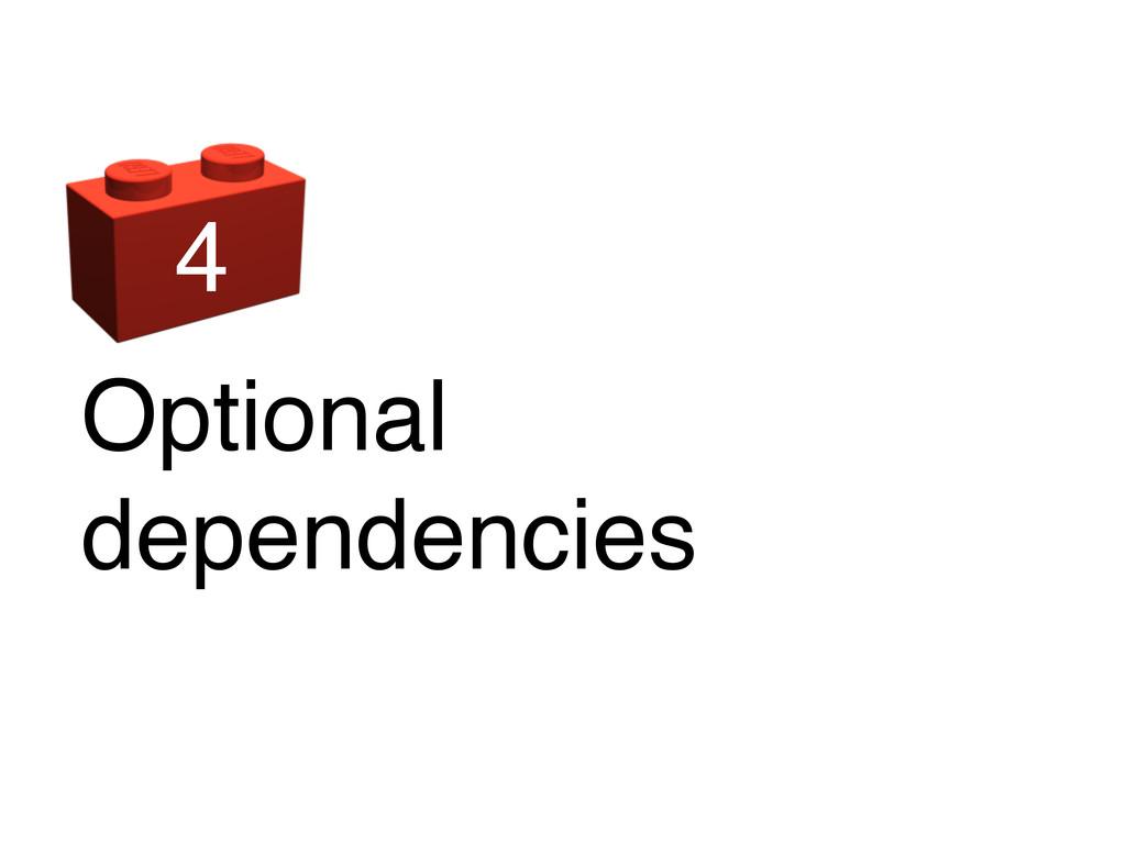Optional dependencies 4