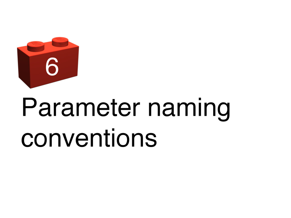 Parameter naming conventions 6