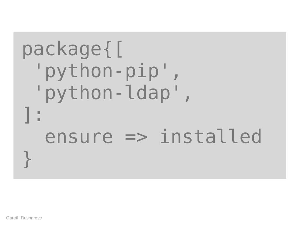 package{[ 'python-pip', 'python-ldap', ]: ensur...