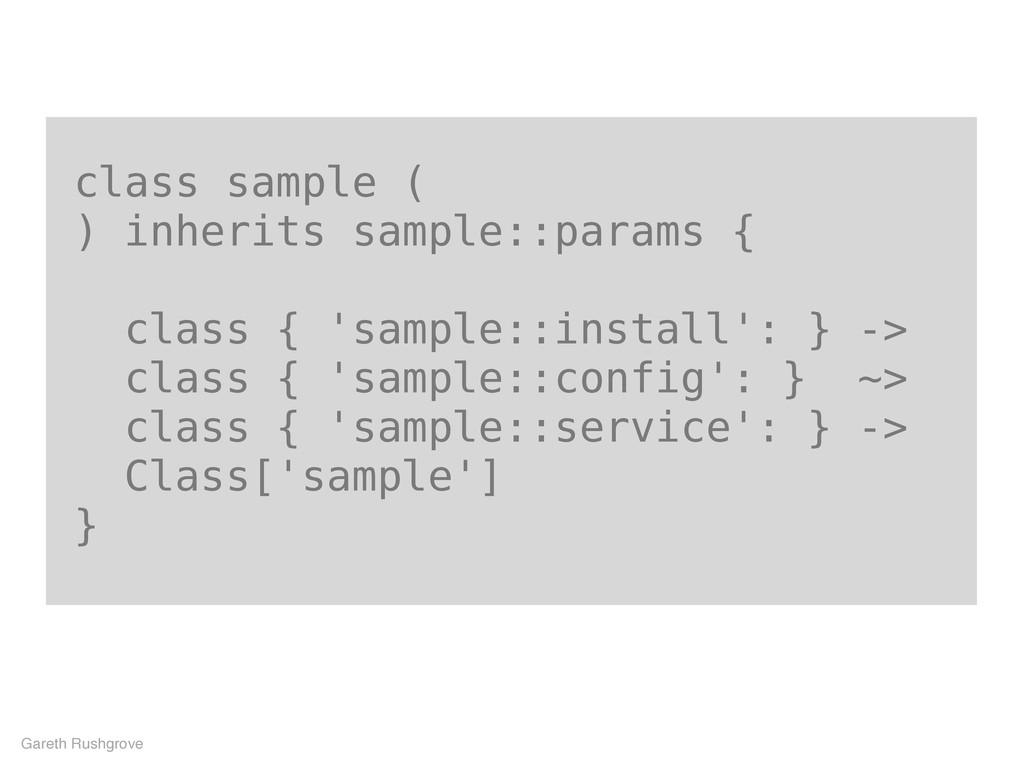 class sample ( ) inherits sample::params { clas...