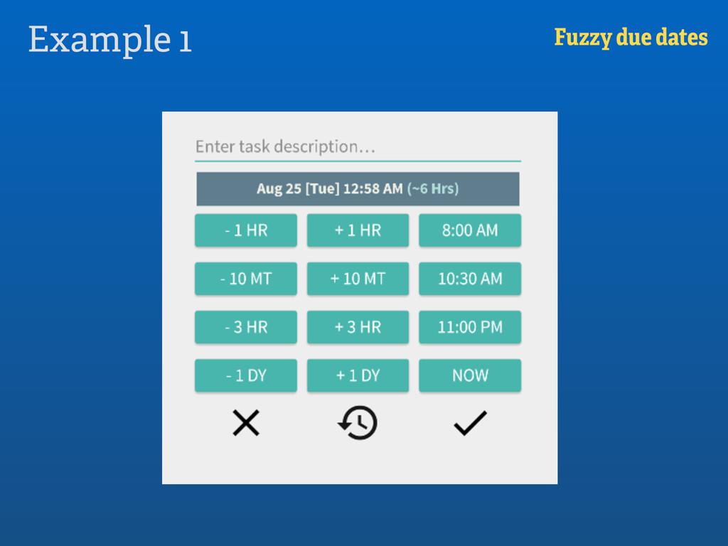 Example 1 Fuzzy due dates