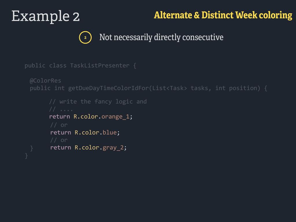 Example 2 Alternate & Distinct Week coloring 2 ...