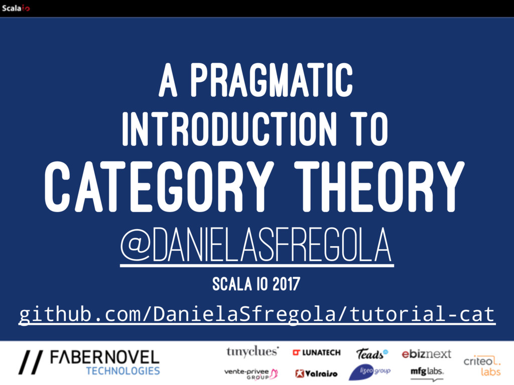 A PRAGMATIC INTRODUCTION TO CATEGORY THEORY @DA...