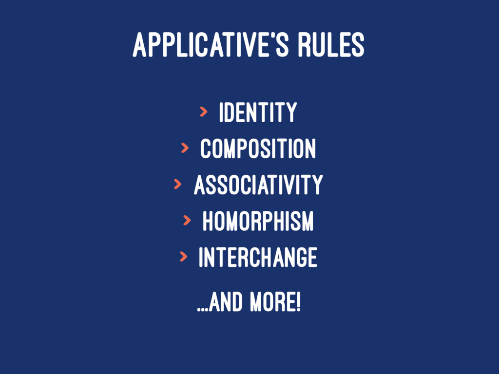 APPLICATIVE'S RULES > Identity > Composition > ...