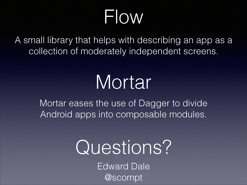 Mortar Flow A small library that helps with des...