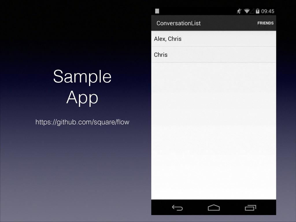 Sample App https://github.com/square/flow