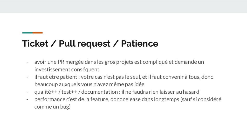 Ticket / Pull request / Patience - avoir une PR...