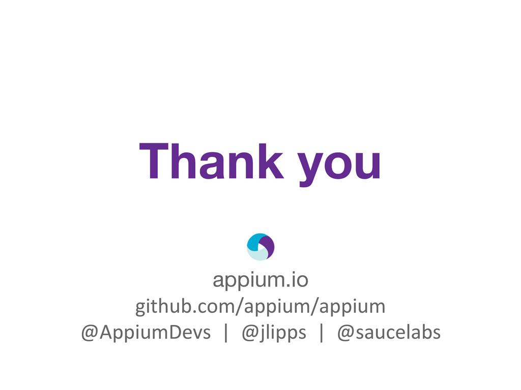 appium.io github.com/appium/appium  @Appium...