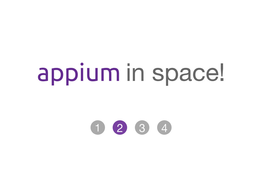 appium in space!