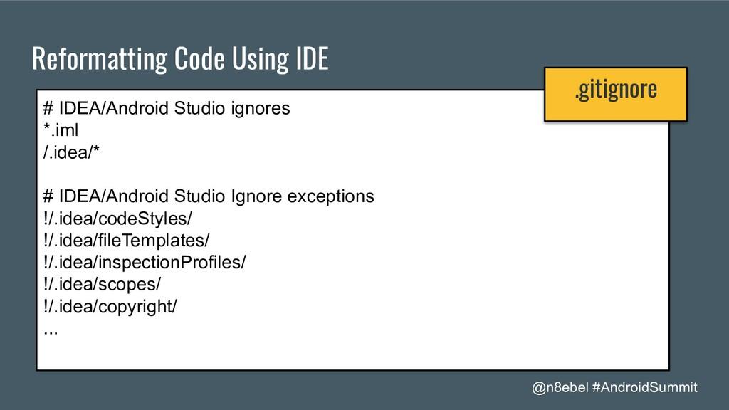 @n8ebel #AndroidSummit Reformatting Code Using ...