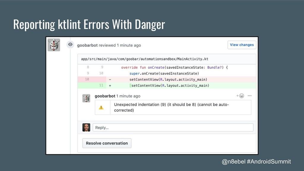@n8ebel #AndroidSummit Reporting ktlint Errors ...