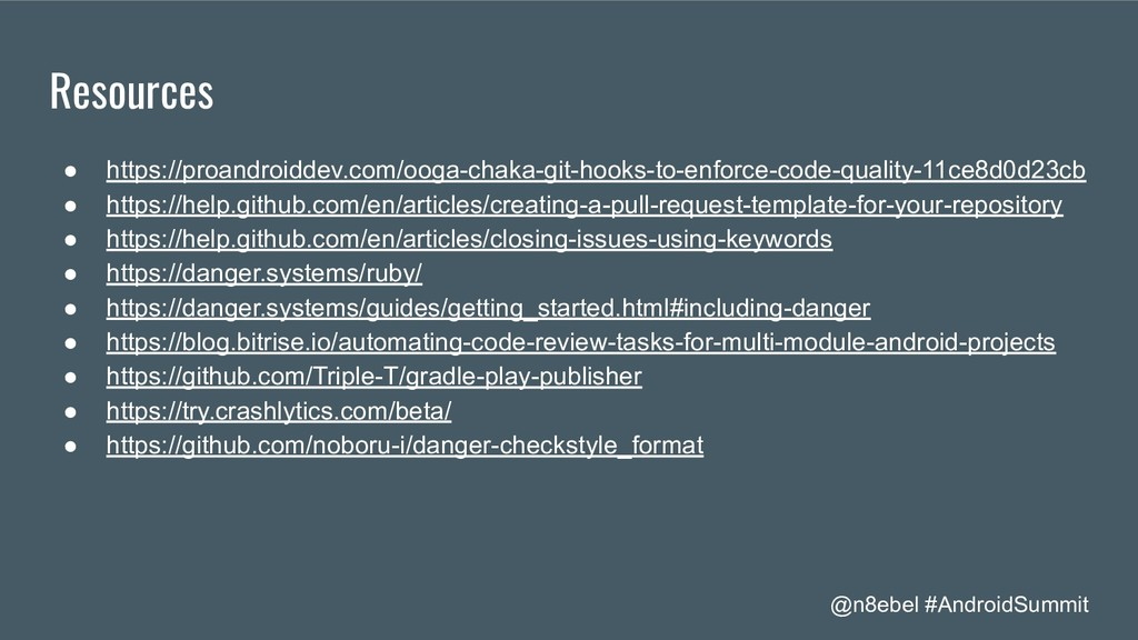 @n8ebel #AndroidSummit Resources ● https://proa...