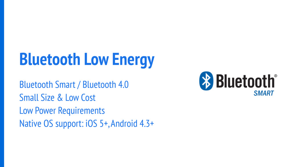 Bluetooth Low Energy Bluetooth Smart / Bluetoot...