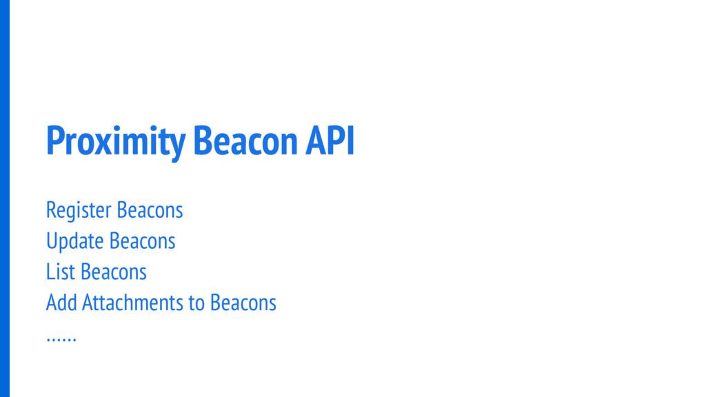 Proximity Beacon API Register Beacons Update Be...