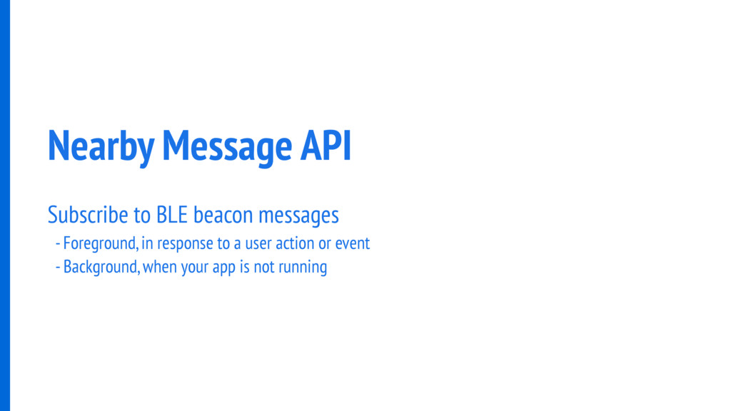 Nearby Message API Subscribe to BLE beacon mess...
