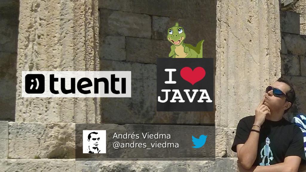 Andrés Viedma Andrés Viedma @andres_viedma @and...