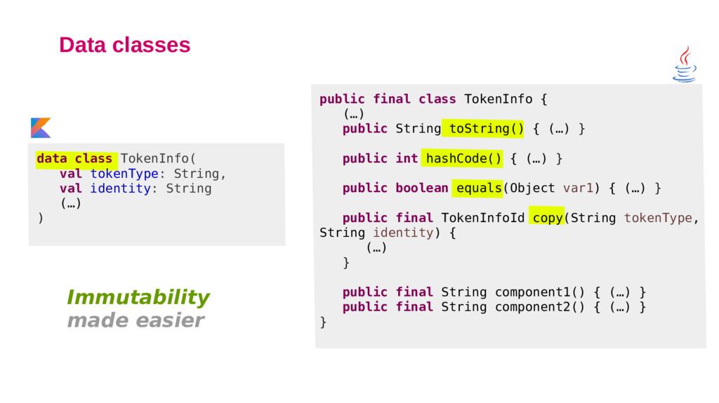 Data classes data class TokenInfo( val tokenTyp...