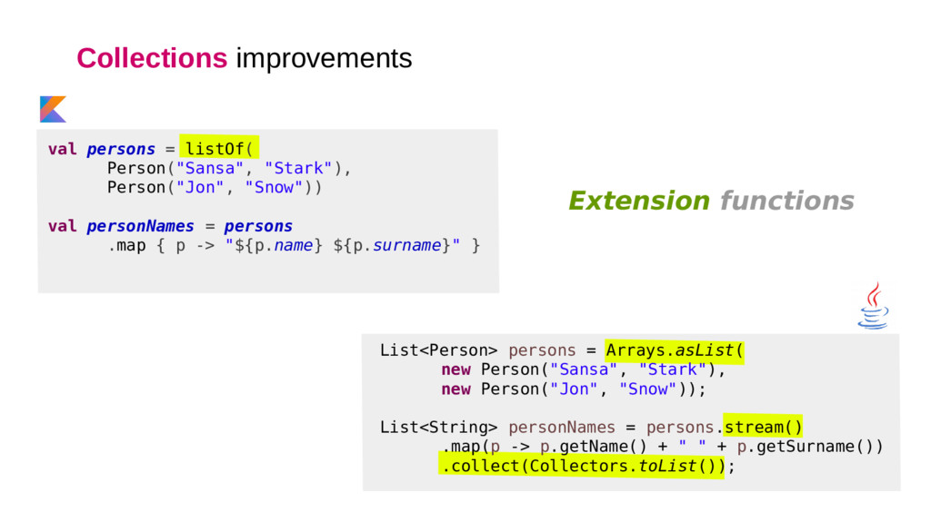 Collections improvements List<Person> persons =...