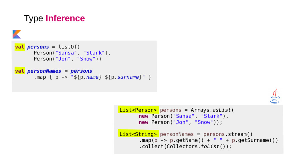 """Type Inference val persons = listOf( Person(""""Sa..."""
