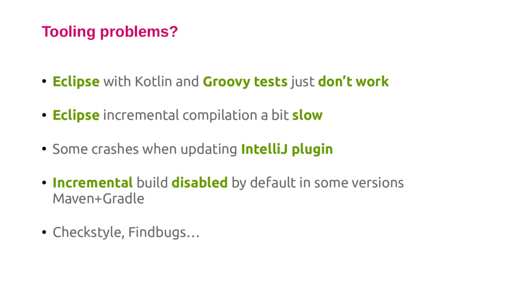 ● Eclipse with Kotlin and Groovy tests just don...