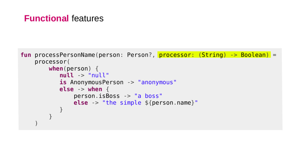 Functional features fun processPersonName(perso...