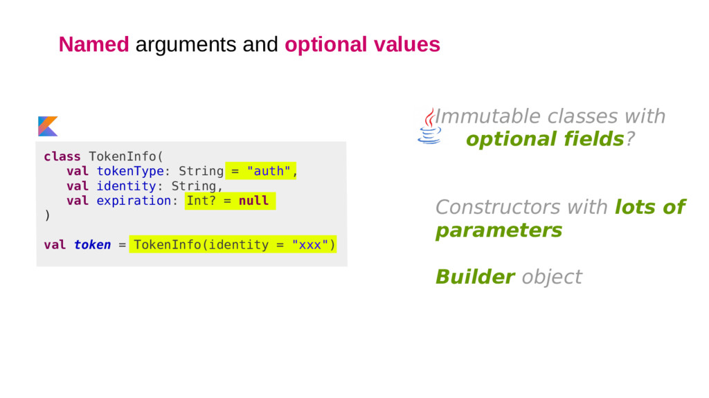Named arguments and optional values class Token...