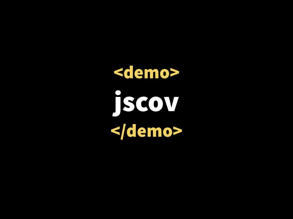 <demo> jscov </demo>
