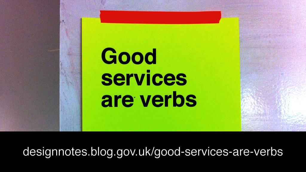@benholliday designnotes.blog.gov.uk/good-servi...