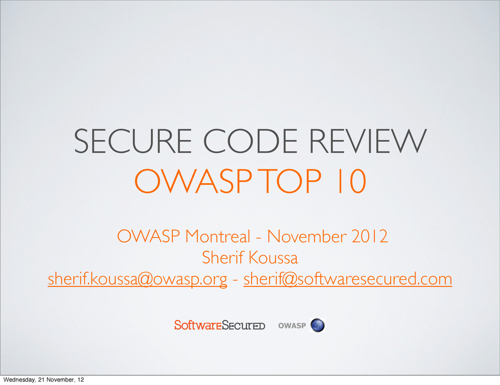 Softwar S cur OWASP SECURE CODE REVIEW OWASP TO...
