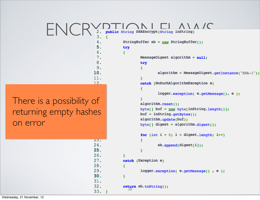 Softwar S cur ENCRYPTION FLAWS 38 There is a po...