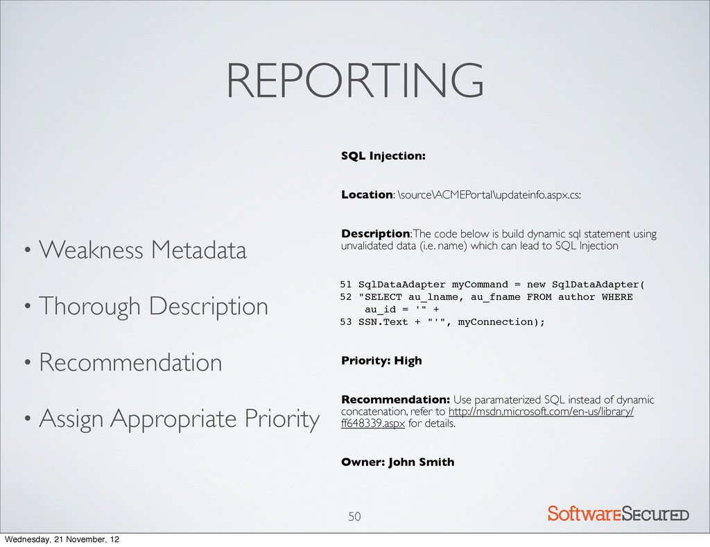 Softwar S cur REPORTING • Weakness Metadata • T...